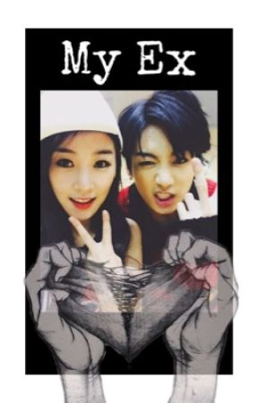 My Ex Jeon Jungkook [COMPLETED] by chanbabie