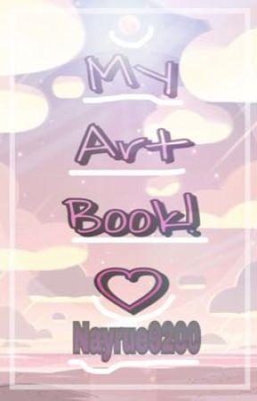 My Art Book! ♡ by Nayrue9200