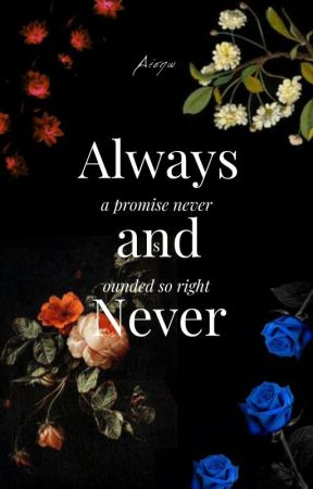 Always And Never  Book 4  ✓ by _universum