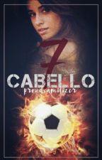 Cabello 7 ( Camila GIP fanfic) by ProudCamilizer