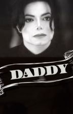 DADDY | MJ by queeniejackson