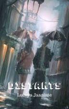 Distants 📝 by KirjanikLucsya
