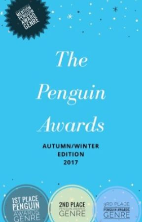 The Penguin Awards: Autumn/Winter Edition 2017 *JUDGING* by ThePenguinAwards