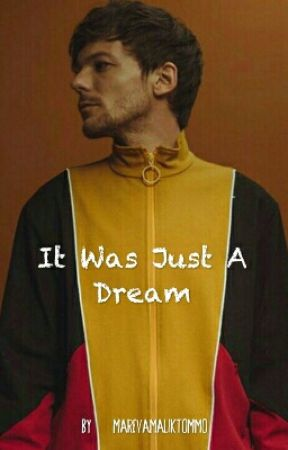 It Was Just A Dream by MarevaMalikTommo