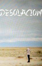 Desolación by Lodainas