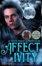 Affectivity: A Teen Wolf Fanfiction by AbigailMartin467