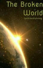 The Broken World by BanDavid