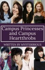 Campus Princesses And Campus Heartthrobs by ILoveThatMan