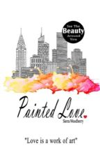 Painted Love by SierraWoodberry