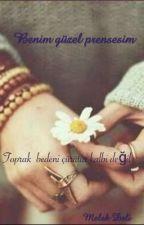 BENİM GÜZEL PRENSESİM by delimelek56