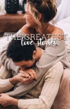 The Greatest Love Stories by welovefashion1994