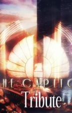 The Capitol's Tribute (Hunger Games FanFic) by realtalkproject