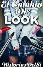 El cambio de look. by 7NamiHaruno7