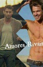 Amores Rivais (Romance Gay) by Lyh_Malfoy