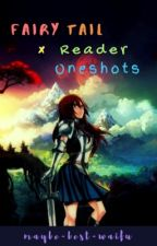 ✿Fairy Tail x Reader Oneshots✿ by MissSpriinkles