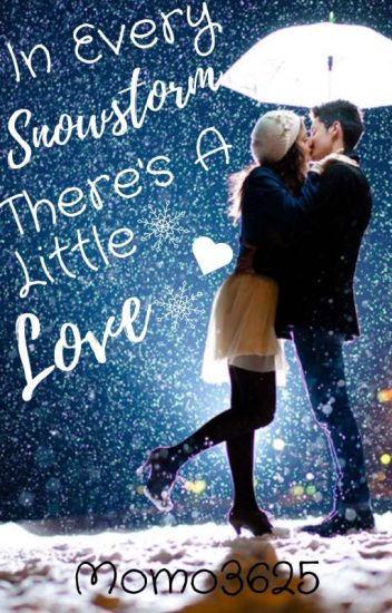 In Every Snowstorm There's A Little Love