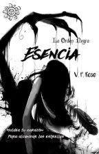 La Orden Negra I - Esencia #SolAwards2018 #Wattys2018 by EsenceEye