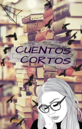 Cuentos Cortos by _DreamStories_