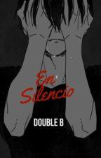 En silencio | Double B  by mxr-dh