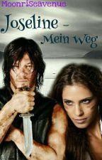 Joseline - Mein Weg (TWD, Sunrise Avenue, Daryl Dixon FF)  by moonriseavenue