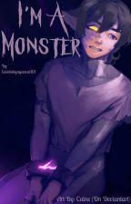 I'm A Monster (Reader x Keith) by Cutebabynyancat101