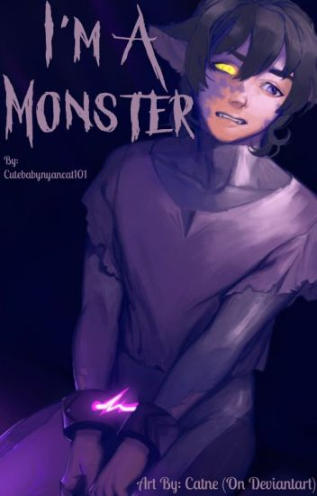 I'm A Monster (Reader x Keith)