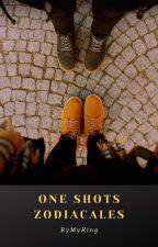 One shots zodiacales; [PEDIDOS CERRADOS] by RyMyKing