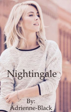 Nightingale (Avengers/Winter Solider FanFic) by Adrienne-Black