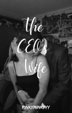 The Billionaire's Wife by Thnn_Sazzy