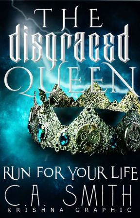The Disgraced Queen by the_avid_reader_