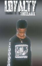 Loyalty. (BxB) by Trillaax