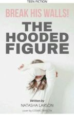 The Hooded Figure (3.0) by tashapea