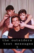 the outsiders messages 3  by hippiemethyd