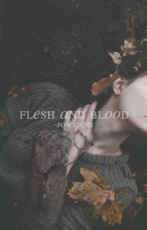 Flesh And Blood | Original by -poseidcns
