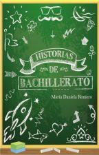 Historias de bachillerato by MariaDanielaR