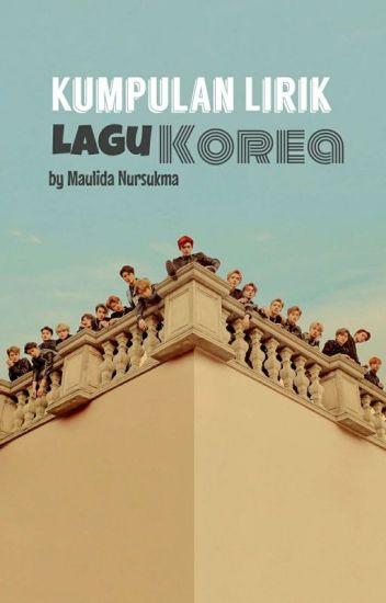 kumpulan lirik lagu korea maulida r wattpad