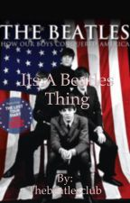 It's a beatles thing  by Thebeatlesclub