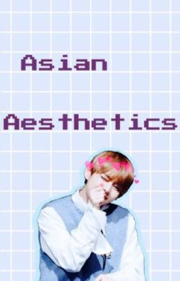 ♡ Asian Aesthetics ♡