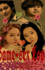 Same-sex love ( Complete )√ by vihaphupy