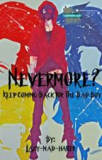 Nevermore?Voltron!Males X Seme!bad boy!male Reader by Lazy-mad-hatter