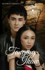 Tanging Ikaw - A MayWard Short Story by bubbly1222