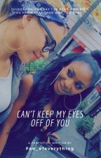 Can't keep my eyes off of you by fan_ofeverything