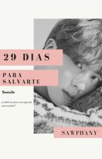 29 Días para Salvarte »SuJin« by LaHijaDelYoonJin