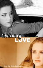 Defining Love (Lesbian) by CerinLacsamana