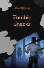 Zombie Snacks by WattZombie