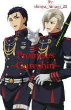 Promises ~Gureshin~ by shinya_hiiragi_22