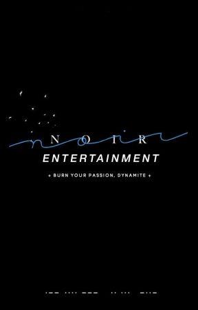 NOIR Entertainment. by noirentertainment