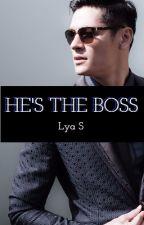He's The Boss by Lyana_S