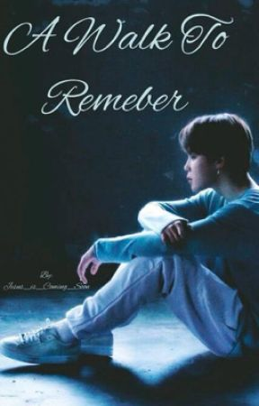 A Walk To Remember •Park Jimin• ||ON HOLD|| by Jesus_is_Coming_Soon