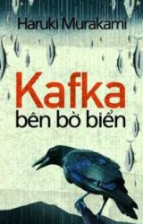 KAFKA BÊN BỜ BIỂN by kiera1990x